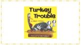 Turkey Trouble!