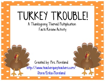 Turkey Trouble: A Thanksgiving Themed Multiplication Review Activity