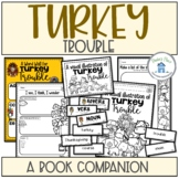 Turkey Trouble Book Study Activities