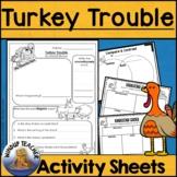 Turkey Trouble Activity Sheet   Print & Go!