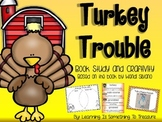 Turkey Trouble Book Study and Craftivity