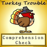 Turkey Trouble Comprehension Check