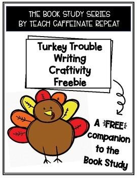 Turkey Trouble Craftivity FREEBIE