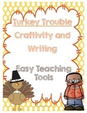 Turkey Trouble Craftivity and Writing