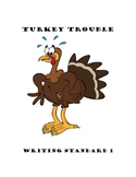 Turkey Trouble First Grade Writing Standard 1