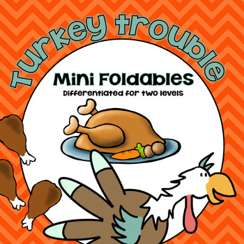 Turkey Trouble Foldables Differentiated