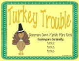 Turkey Trouble Kindergarten Common Core Math Mini Unit