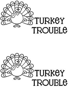 Turkey Trouble Literacy Center Book