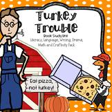 Turkey Trouble CCSS Literacy, Writing, Language, Craftivit