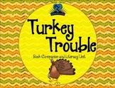 Turkey Trouble Literacy Unit