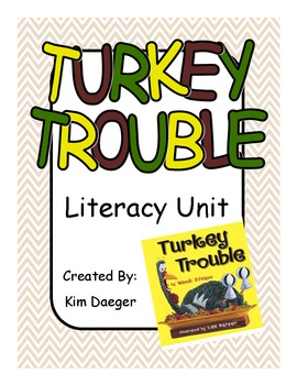 Turkey Trouble Literacy Unit and Readers Theater