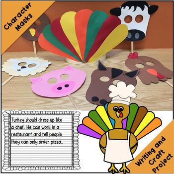 Turkey Trouble Literature Link (Masks, Storytelling, Craft Project, Writing)