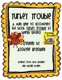 Turkey Trouble Mini Unit