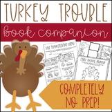 Turkey Trouble No Prep Book Companion