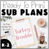 Turkey Trouble - No Prep Plans