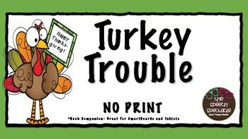 Turkey Trouble No Print Companion for Speech Therapy