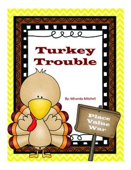 Turkey Trouble- Place Value War