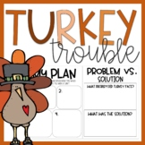 Turkey Trouble | Thanksgiving Writing Activities & Book Companion