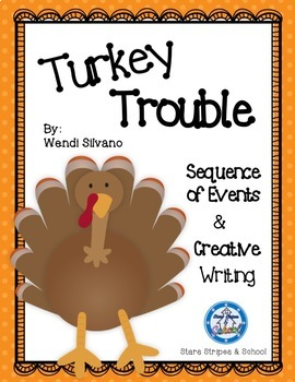 Turkey Trouble Sequence of Events and Creative Writing