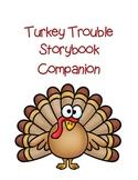 Turkey Trouble Thanksgiving Storybook Companion
