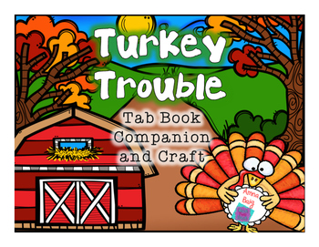 Turkey Trouble Tab Book Companion and Writing Craft