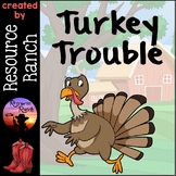 Turkey Trouble Activities and Worksheets