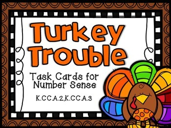 Turkey Trouble Thanksgiving Task Cards for Number Sense