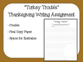 Turkey Trouble Thanksgiving Writing Assignment