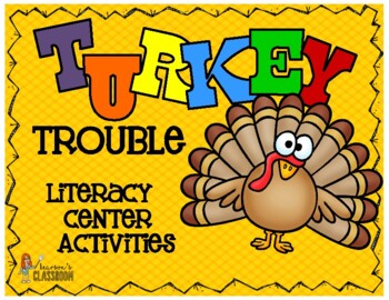 Turkey Trouble Writer's Workshop & Morning Work Literacy Activities