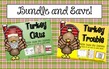 Turkey Trouble and Turkey Claus Book Study Bundle