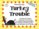 Turkey Trouble by Wendi Silvano:   A Complete Literature Study!