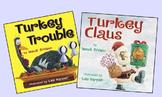 Turkey Trouble vs Turkey Claus