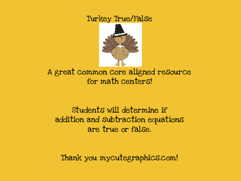 Turkey True/False {Determining if addition/subtraction equations are true/false}