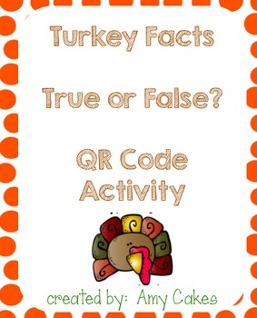 Turkey True/False Statements using QR Codes