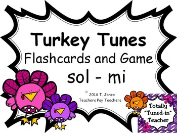 Turkey Tunes {sol-mi}  {Music: Melodic Concept Game}