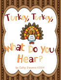 Turkey, Turkey What Do You HEAR? A Thanksgiving Farm Book