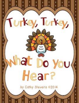 Turkey, Turkey What Do You HEAR? A Thanksgiving Farm Book