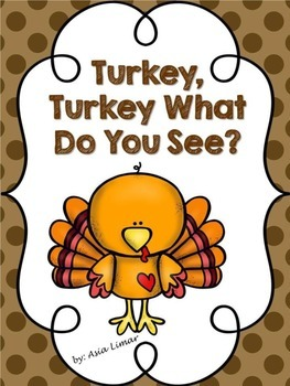 Turkey Turkey What Do You See? {Thanksgiving}