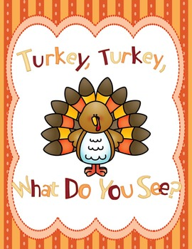 Turkey Turkey What Do You See? A Book of Thanksgiving Food