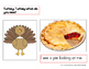 Turkey, Turkey, What Do You See? Cover/Flap Book
