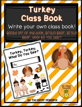 Turkey, Turkey, What Do You See? (Write an Original Class Story)