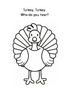 Turkey, Turkey, Who Do You Hear?