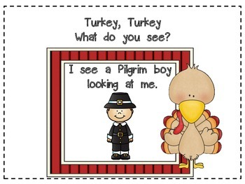 Turkey What do you see? Booklet on Thanksgiving, Indians, Pilgrims and a feast.