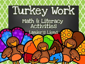 Turkey Work: Math & Literacy Activities