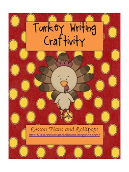 Turkey Writing Craftivity