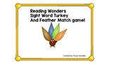 Turkey and Feathers Reading Wonders Sight Word Match for Kg!