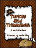 Turkey and Trimmings: 6 Math Centers