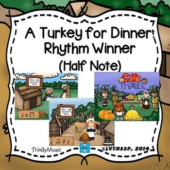 Turkey for Dinner: Rhythm Winner (Half Note)