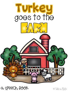 Turkey goes to the farm - a speech book