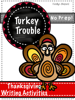 Turkey in Disguise {{ No Prep Thanksgiving Writing Prompts}}